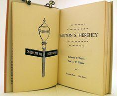 Milton S. Hershey - Vintage Biography Book - 1959 Random House, Inc.
