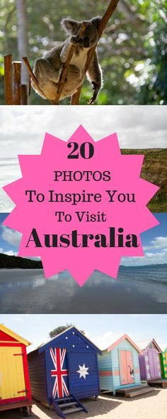 20 Photos to Inspire You to Visit Australia  Here is a selection of 20 photos that will inspire you to visit Australia. I have collected all of this after living there for 3 years.