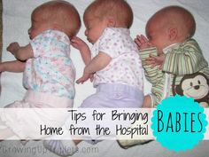 Tips for Bringing Babies Home from the Hospital - and how others can help!   www.GrowingUpTriplets.com #babies #triplets