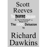 The Dawkins Delusion: an As-I'm-Reading-It Response to The God Delusion (Kindle Edition)By Scott Reeves The God Delusion, Richard Dawkins, Hunting Boots, Men's Footwear, Memoirs, Kindle, No Response, Tv Series, Underwear