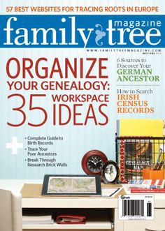 Web Guides, 101 Best Websites, Organize Your Genealogy and more with a Family Tree Magazine subscription!