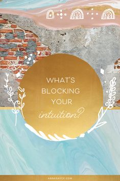 What's Blocking Your Intuition? Strike A Chord, Mixed Signals, Gut Feeling, True North, Meeting Someone, Education System, Psychic Abilities, Losing Her, Intuition
