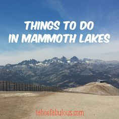 Things to do in Mammoth Lakes California