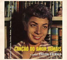 Em 1958 era lançado um LP que seria considerado como o marco inicial da Bossa Nova. 'Canção do Amor Demais', com Elizete Cardoso, tornou-se um disco histórico na música popular brasileira por ter revelado pela primeira vez a batida do violão de João Gilberto.