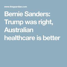 Bernie Sanders: Trump was right, Australian healthcare is better