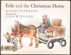 Vintage Children's Book ERIK AND THE CHRISTMAS HORSE Hans Peterson HCDJ
