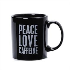 Peace, Love, Caffeine Mug