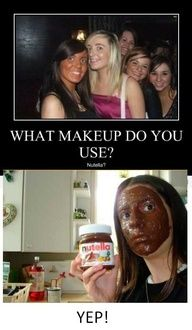 What makeup do you use?! @Caitlyn Sweeney Anne totally made me think of you ! Cause you love Nutella