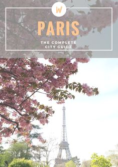 PARIS CITY GUIDE | WORLD OF WANDERLUST