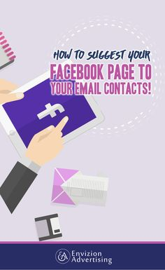 How to Suggest your Facebook Page to your Email Contacts? I wanted to show you how you can suggest your business Facebook page to your email contacts. http://www.envizionadvertising.com/social-media/facebook-page-to-your-email-contacts/
