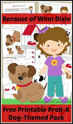 Because of Winn Dixie Printable PreK Pack - Tons of fun dog-themed activities. Great for keeping the younger kids busy while reading with your elementary students.