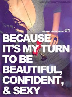 Common! It is your turn to be sexy Find out how. Follow the website http://www.postchildbirthweightloss.com