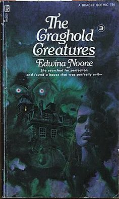 THE CRAGHOLD CREATURES, by Edwina Noone