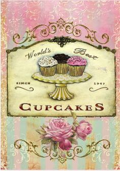 "Vintage ""World's Best Cupcakes"" sign. Decoupage Vintage, Decoupage Paper, Vintage Diy, Vintage Labels, Vintage Cards, Vintage Signs, Vintage Bakery, Vintage Food, Cupcake Kunst"