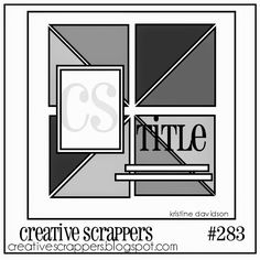Good Morning Creative Scrappers! Sunday! Sunday! Reveal Day! Sketch 283 is up and our designers...