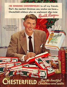 Vintage Christmas Ad for Chesterfield Cigarettes. With actor, Ronald Reagan. later to be President of the United States. Weird Vintage Ads, Retro Vintage, Photo Vintage, Vintage Dior, Retro Ads, Vintage Stuff, Vintage Ladies, Vintage Advertising Posters, Old Advertisements