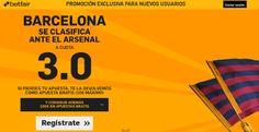 el forero jrvm y todos los bonos de deportes: betfair Barcelona se clasifica Arsenal cuota 3 Cha...