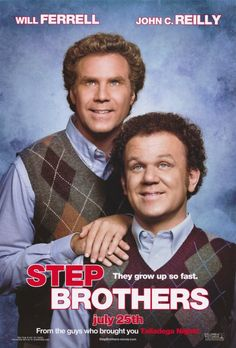 Step Brothers  -   7/10