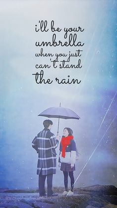 Goblin 도깨비 I'll be your umbrella when you can't stand the rain Korean Drama Funny, Korean Drama Quotes, K Quotes, Movie Quotes, Sweet Quotes, Kdrama Wallpaper, My Shy Boss, Goblin The Lonely And Great God, Backgrounds