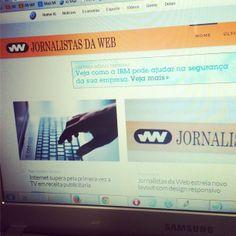 Novo layout do Jornalistas da Web (www.jornalistasdaweb.com.br). Agora responsivo. Fica bem no tablet, fica bem no smartphone. ;-)