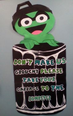 Take out your garbage! bulletin board Cute for Reslife or classroom Oscar the Grouch