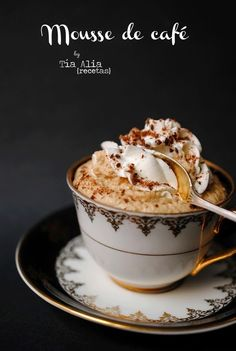 Mousse de café Fruit Recipes, Sweet Recipes, Dessert Recipes With Pictures, Chocolates, Cocoa Tea, Food Obsession, Bakery Cafe, Frappe, Coffee Cafe