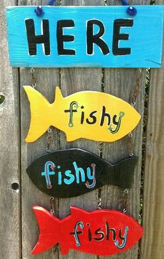 Fabulous Here Fishy Fishy Fishy Handmade Wooden Sign by JCHands Fabuleux ici Fishy Fishy Fishy Panneau en bois fait main … Lake Signs, Beach Signs, Cabin Signs, Fishing Signs, Gone Fishing Sign, Fishing Maps, Fishing Chair, Sea Fishing, Fisher