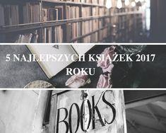 5 najlepszych książek 2017 roku
