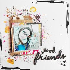 Isa's Mix: Layout: Good Friends.