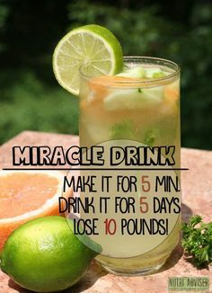 Miracle Drink: Make It For 5 Minutes, Drink It For 5 Days, Lose 10 Pounds! - Nutri Adviser #weightlossrecipes