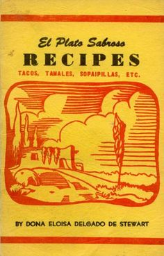 New Mexican recipes! A cookbook that is out of print and containing authentic recipes