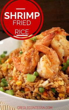 Chinese Style Shrimp Fried Rice-Creole Contessa - The sister said this is the best fried rice she has made, must give it a try. Shrimp Fried Rice, Shrimp Dishes, Rice Dishes, Baked Shrimp, Rice Recipes, Seafood Recipes, Asian Recipes, Cooking Recipes, Asian Foods