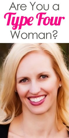 Do people tell you to smile more? Do you worry that you might be too critical? Do you feel uncomfortable in large groups? You could be a Type 4 Woman with many gifts and talents you are unaware of! Read now to learn truths that could change your life!