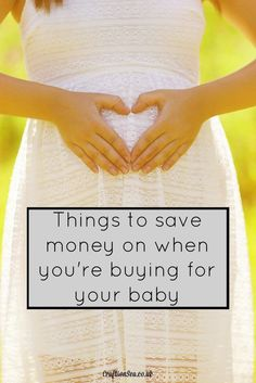 Things to save money on when you are buying for your baby