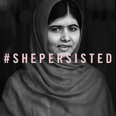 Let Malala Yousafzai serve as reminder: Always persist.