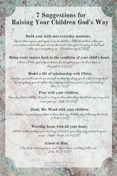 7 Suggestions for Raising Your Children God's Way - Raising Godly Children .list of 7 Suggestions for Raising Your Children God's Way.not dependent upon which theory or bandwagon is popular right now but upon God's Word. Parenting Quotes, Parenting Advice, Kids And Parenting, Peaceful Parenting, Gentle Parenting, Raising Godly Children, Raising Kids, Mentally Strong, Godchild