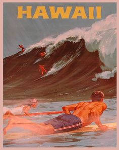I want to go back to Hawaii! And maybe even try to surf!no waves required, lol! Vintage Travel Posters, Vintage Postcards, Poster Vintage, Vintage Advertisements, Vintage Ads, Vintage Surfing, Hawaiian Art, Vintage Hawaii, Surf Art