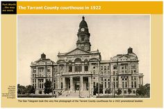 Tarrant County Courthouse in 1922. Fort Worth, Texas