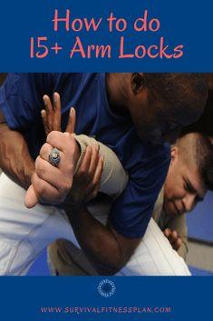 Martial Arts Arm Locks - Survival Fitness Plan Self Defense Training self defense tips Self Defense Moves, Krav Maga Self Defense, Self Defense Martial Arts, Self Defense Weapons, Martial Arts Techniques, Self Defense Techniques, Martial Arts Workout, Martial Arts Training, Kick Boxing