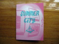 Summer City: ZINE | Flickr - Photo Sharing!