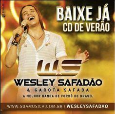 Wesley Safadão e Garota Safada - Cd de Verão - 2014 http://www.suamusica.com.br/?cd=298136