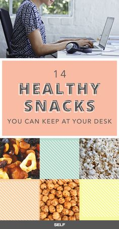 14 Healthy Snacks To Keep At Your Desk