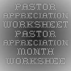 Pastor Appreciation Worksheet - This would be great made into a game and have everyone at a fellowship gathering fill it out. Save the pastor's copy for later use!