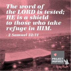 He is a Shield #Bible #verses #God #projectinspired