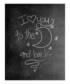 Take a look at this 'To the Moon and Back' Chalkboard Print by Doodle Art Prints by Doodli-Do's on @zulily today!
