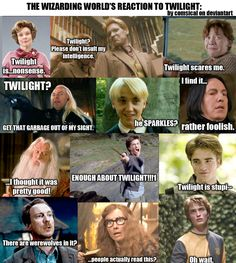 DUMBLEDORE!<<he probably read the books... books are better than the movies. But Harry Potter is still better than twilight