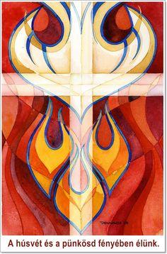 A húsvét és a Pünkösd fényében élünk