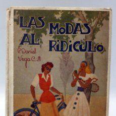 Las modas al ridículo Daniel Vega Estudio satírico costumbrista Ed La Milagrosa 1945