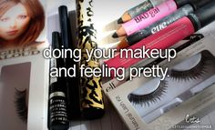 doing your makeup & feeling pretty