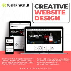 The Custom Web Design Service With Our Creative Designer. You Can Join Them, Simply Start A Web Design Project Today And Get A Website You Will Love. For FREE 30 minute phone consultation with one of industry's expert to launch your E-Commerce business via e-mail at info@efusionworld.com. Custom Web Design, Web Design Projects, E Commerce Business, Responsive Web Design, Web Design Services, Creative Design, Product Launch, Website Designs, Graphic Design